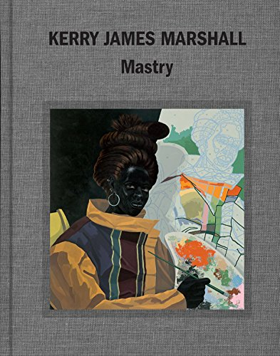 Price comparison product image Kerry James Marshall: Mastry