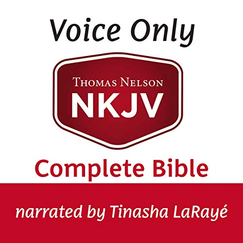 Voice Only Audio Bible - New King James Version, NKJV (Narrated by Tinasha LaRayé): Complete Bible cover art