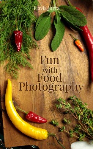 Fun with Food Photography (English Edition)