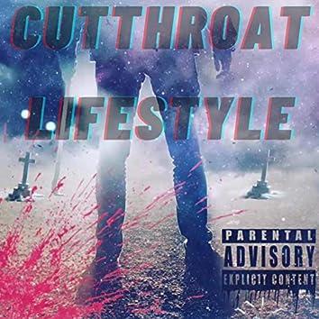 Cutthroat lifestyle