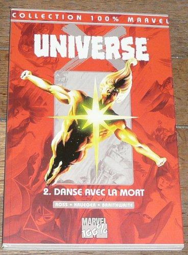 Universe X, tome 2 : Danse avec la mort