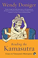 Reading the Kamasutra: Essays on Vatsyayana's Masterpiece
