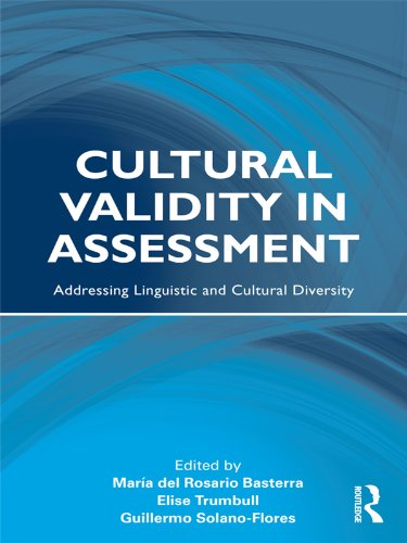 Cultural Validity in Assessment: Addressing Linguistic and Cultural Diversity (Language, Culture, and Teaching Series)