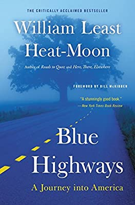 Blue Highways: A Journey into America by Back Bay Books