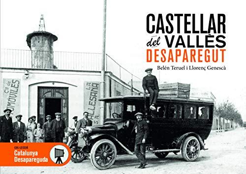 CASTELLAR DEL VALLÈS DESAPAREGUT