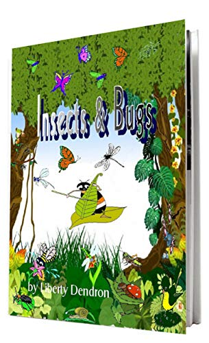 Book: Insects & Bugs by Liberty Dendron