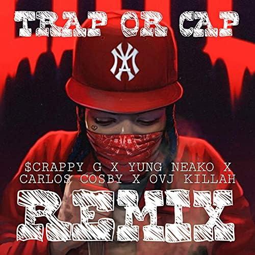 Yung Neako feat. $crappy G, Ovj Killah & Carlos Cosby