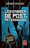 Les Ombres de Post-Pétersbourg - L'univers de Metro 2033