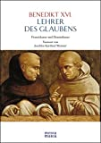 Lehrer des Glaubens: Franziskaner und Dominikaner - Benedikt XVI.