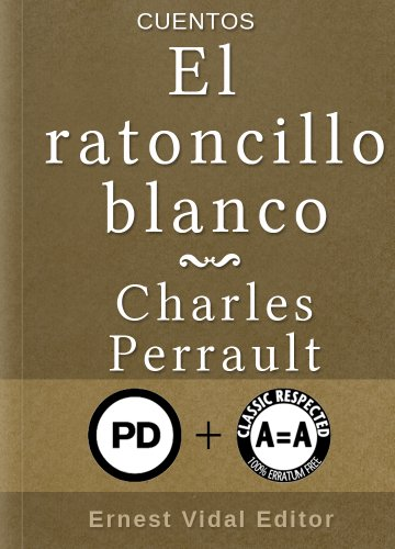 El ratoncillo blanco (Spanish Edition)