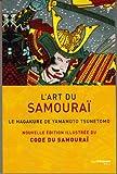 L'art du samourai - Le Hagakure de Yamamoto Tsunetomo