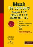Réussir les concours - Tremplin 1 & 2 - Passerelle 1 & 2 - SKEMA AST 1 & 2