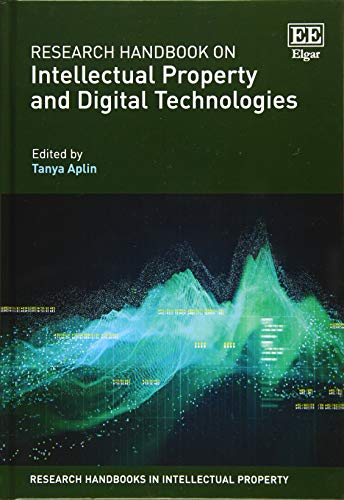 Research Handbook on Intellectual Property and Digital Technologies (Research Handbooks in Intellectual Property)