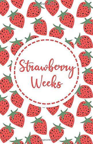Strawberry Weeks: Period tracker journal for young girls and women, Menstrual cycle calendar to keep track of your period symptoms, 4-year monthly calendar logbook (pms help)