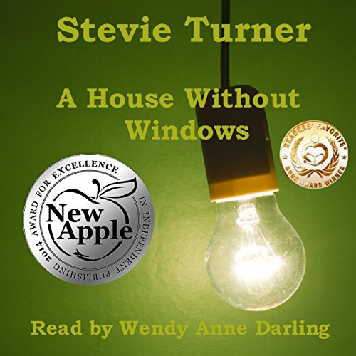 A House Without Windows                   By:                                                                                                                                 Stevie Turner                               Narrated by:                                                                                                                                 Wendy Anne Darling                      Length: 7 hrs and 10 mins     8 ratings     Overall 3.6