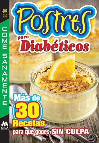 Postres para diabéticos (Come Saludable)