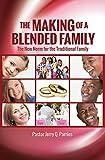 The Making of a Blended Family: Blended Family
