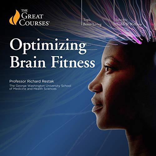 Optimizing Brain Fitness cover art