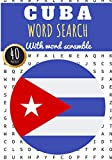 Cuba Word Search: 40 puzzles | Challenging Puzzle Book For Adults, Kids, Seniors | More than 300 Cuban words about Cuba and Cubans Vocabulary, State ... | Large Print Gift | Training brain with fun.