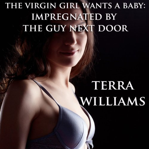 The Virgin Girl Wants a Baby audiobook cover art