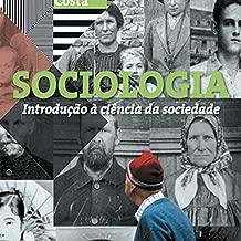 Sociologia. Introdução à Ciências da Sociedade