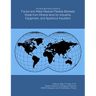 The 2019-2024 World Outlook for Faced and Metal-Meshed Flexible Blankets Made from Mineral Wool for Industrial, Equipment, and Appliance Insulation:Abra-sua-mei
