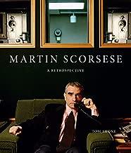 Martin Scorsese: A Retrospective by Shone, Tom (2014) Hardcover