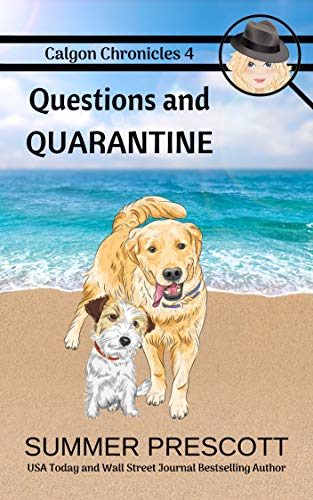 Questions and Quarantine (Calgon...