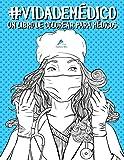Vida de médico: Un libro de colorear para médicos