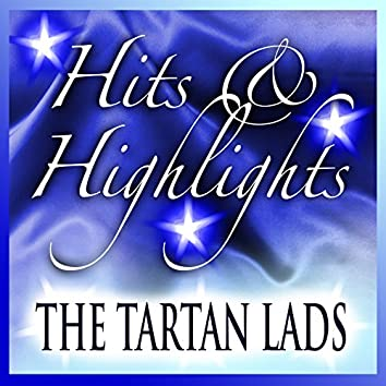 Tartan Lads: Hits and Highlights