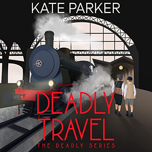 Deadly Travel: A World War II Mystery (Deadly Series, Book 5)