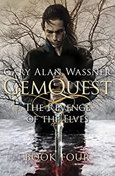 The Revenge of the Elves (GemQuest Book 4) by [Gary Alan Wassner]