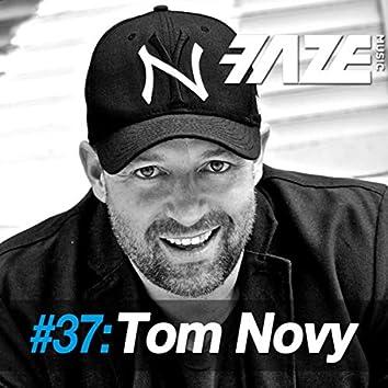 Faze #37: Tom Novy