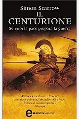 Il centurione (Macrone e Catone Vol. 8) Formato Kindle