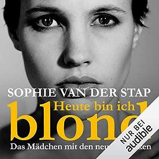 Heute bin ich blond                   Autor:                                                                                                                                 Sophie van der Stap                               Sprecher:                                                                                                                                 Anna Carlsson                      Spieldauer: 6 Std. und 11 Min.     130 Bewertungen     Gesamt 3,9