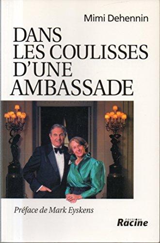 Dans les coulisses d'une Ambassade.