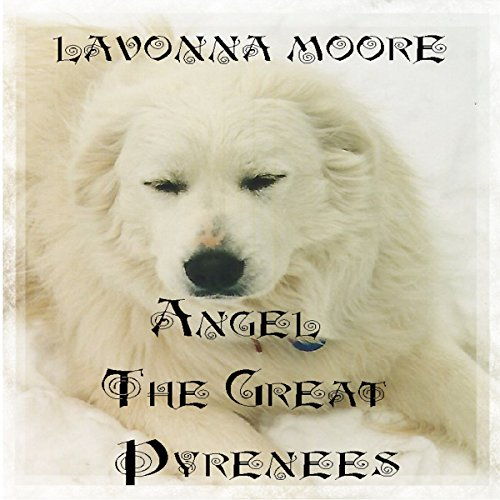Angel the Great Pyrenees audiobook cover art