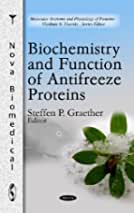 Biochemistry & Function of Antifreeze Proteins Edited by ...