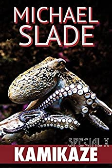 Kamikaze: A Special X Thriller by [Michael Slade]