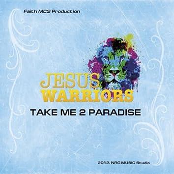 Take Me 2 Paradise