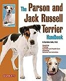 The Parson and Jack Russell Terrier Handbook (B.E.S. Pet Handbooks)