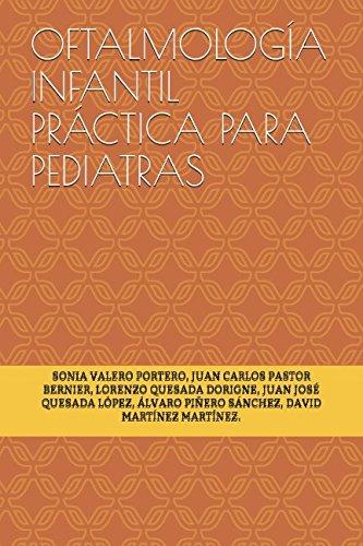 OFTALMOLOGÍA INFANTIL PRÁCTICA PARA PEDIATRAS
