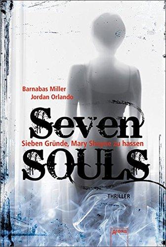 Seven SOULS: Sieben Gründe, Mary Shayne zu hassen