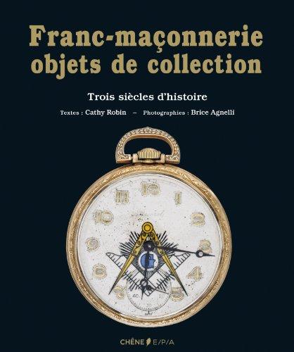 LA FRANC-MACONNERIE OBJETS DE COLLECTION
