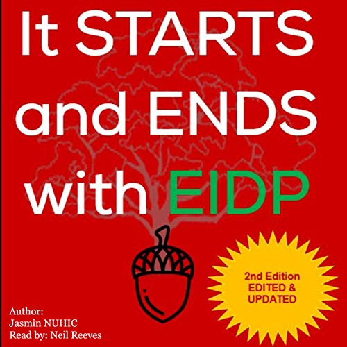 It Starts and Ends with EIDP audiobook cover art