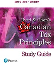 Study Guide for Byrd & Chen's Canadian Tax Principles, 2016 - 2017 Edition