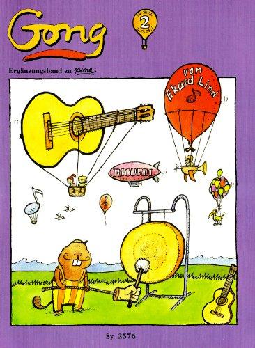 Gong 2 (Ergaenzendes Spiel und Uebungsheft zu Pima 2). Gitarre