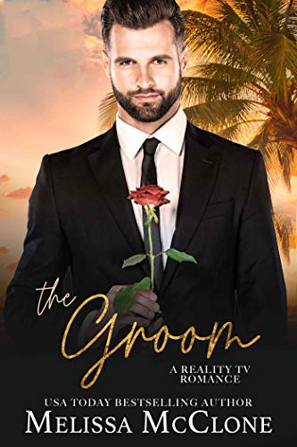 The Groom: A Clean and Wholesome Romance (A Keeper Series Book 1) by [Melissa McClone]
