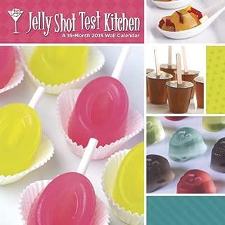 Jelly Shot Test Kitchen 2015 Wall Calendar