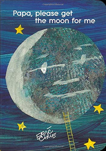 Papa, Please Get the Moon for ME (Classic Board Book)